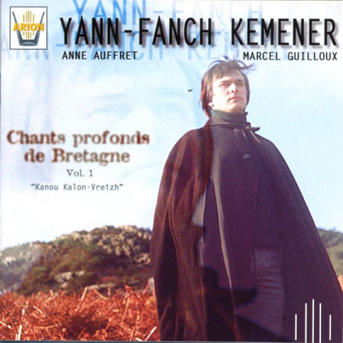 Chants profonds de Bretagne - Vol 1 - Kanou Kalon-Vreizh