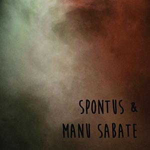 Spontus et Manu Sabaté