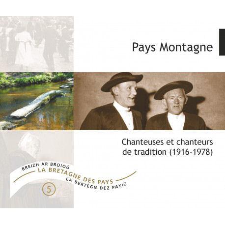 Pays Montagne - Sonneurs et chanteurs de tradition - CD1