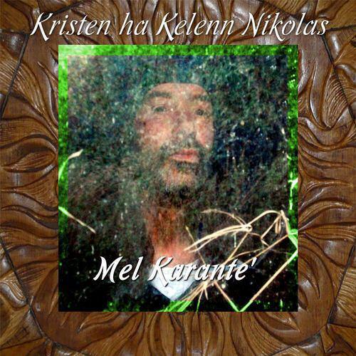 Mel Karante'