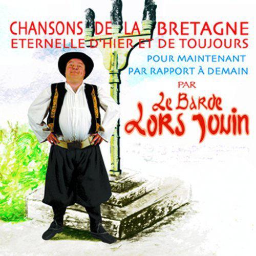 Chansons de la Bretagne éternelle d'hier et de toujours
