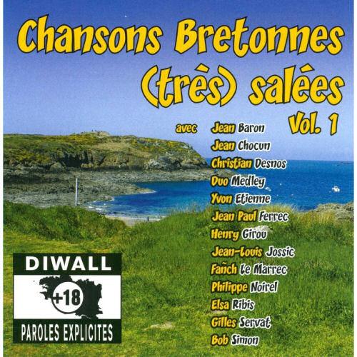 Chansons Bretonnes (très) salées - Vol. 1