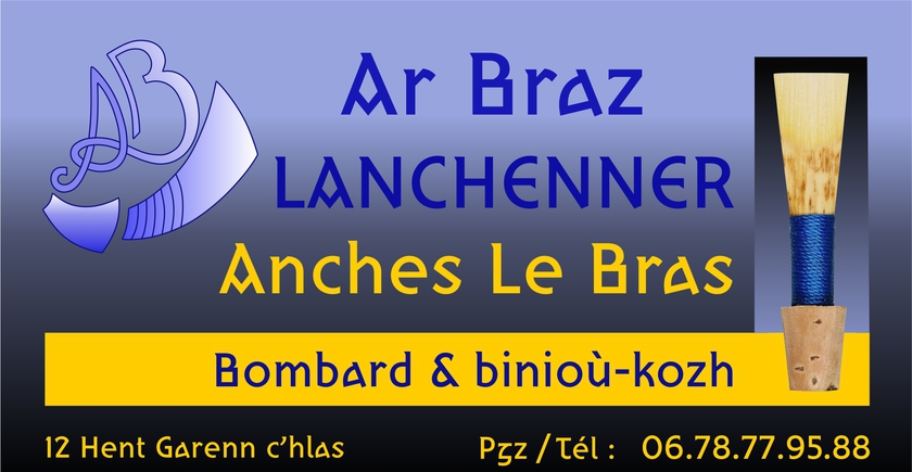 Ar Braz lanchenner / Anches bombardes